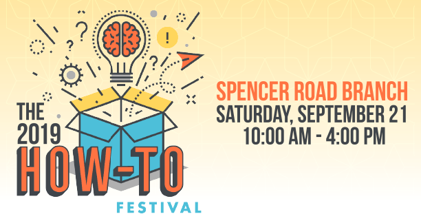 How-To Festival Saturday, September 21, 10:00 to 4:00