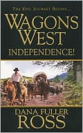 Wagon's West - Dana Fuller Ross