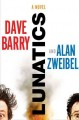 Lunatics - Dave Barry