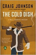 The Cold Dish - Craig Johnson