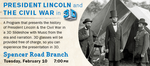 Lincoln and the Civil War in 3D