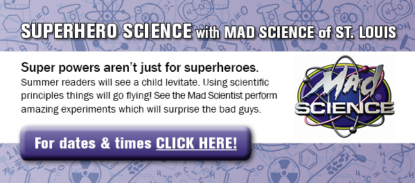 Superhero Science with Mad Science of St. Louis