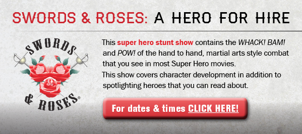 Swords & Roses: A Hero for Hire