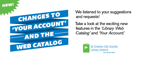 Exciting Changes to the Library Catalog & Your Account